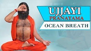 Ujjayi Pranayama {Ocean Breath} | Swami Ramdev