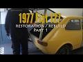 Fiat 127 - Restoration / Build - Part 1