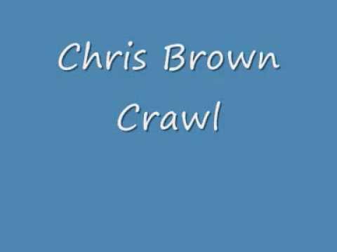 Chris Brown Crawl