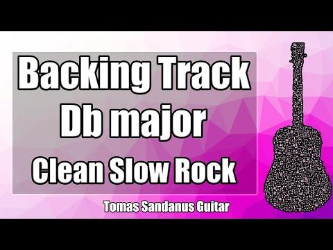 Db major Backing Track - D flat - Clean Slow Rock Guitar Jam Backtrack