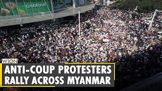 Myanmar Coup: Anti-Coup protesters rally across Myanmar