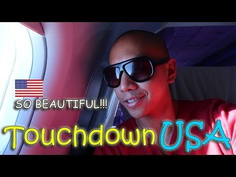 Touchdown USA!!! SO BEAUTIFUL! | March 14th, 2017 | Vlog #54