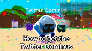 How to get the Twitter Dominus in Bubble Gum Simulator - Roblox