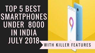 Best Smartphones Under 8000 In June 2018