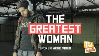 Watching THE GREATEST WOMAN  - SPOKEN WORD