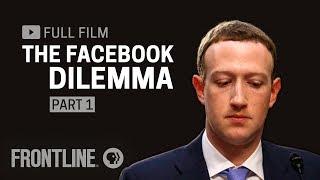 The Facebook Dilemma, Part One  Full Film  | Frontline