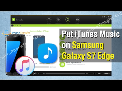 How to Put Music on Samsung Galaxy S6 / S7 Edge / S8 / S9 / S10