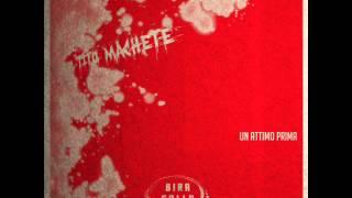 Tito Machete - 10 - Un attimo prima