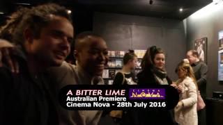 A Bitter Lime - Australian Premiere (1min)