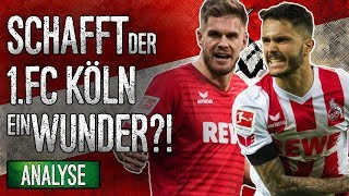 So bleibt der 1.FC Köln in der Bundesliga! |Analyse