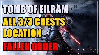 Tomb of Eilram in Zeffo All 3/3 Chests Location Fallen Order