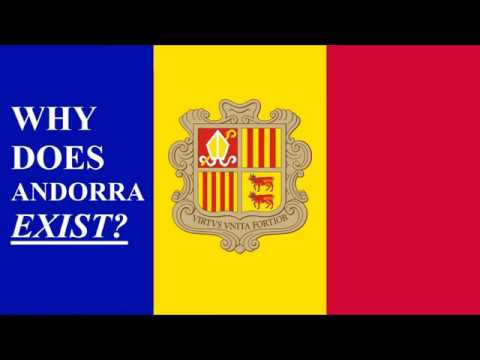 Why Does Andorra Exist