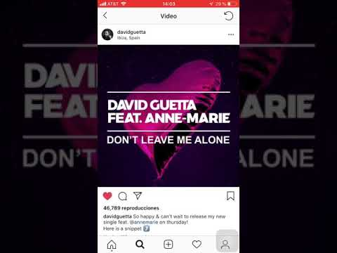 David Guetta Ft. Anne-Marie - Don't Leave Me Alone