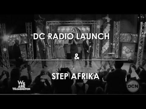 We Are Washington 405 - DC Radio Launch & Step Afrika