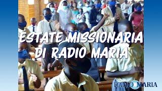 ESTATE MISSIONARIA DI RADIO MARIA