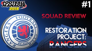 Restoration Project: Rangers - Episode 1 | Football Manager 2016