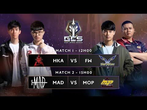 Trực tiếp - HKA vs FW | MAD vs MOP [Vòng 2 - Ngày 22.02.2020 ] | GCS Mùa Xuân 2020
