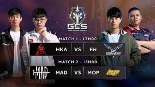 Trực tiếp - HKA vs FW   MAD vs MOP [Vòng 2 - Ngày 22.02.2020 ]   GCS Mùa Xuân 2020