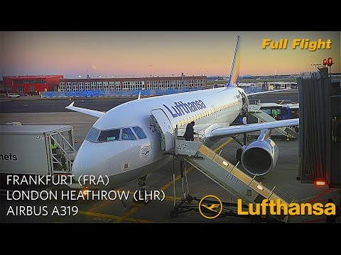 Lufthansa Full Flight: Frankfurt to London Heathrow (Airbus A319)