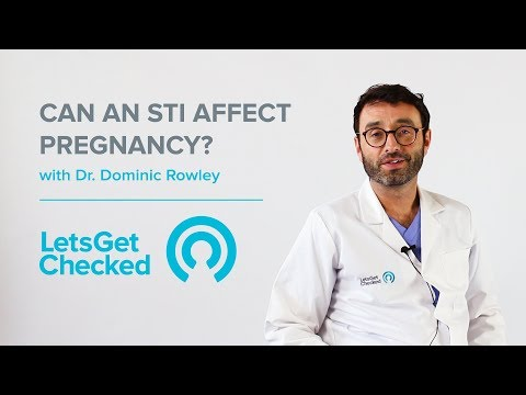 How Do STIs Affect Pregnancy? | Chlamydia, Gonorrhoea And HIV