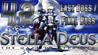 Stella Deus The Gate of Eternity - Walkthrough Part 42 - Chapter 5 -  Final Boss / Last Boss