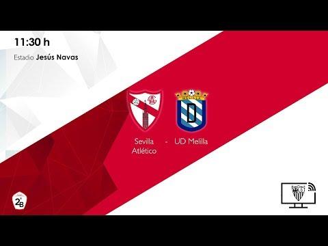 🚨 Sevilla Atlético - UD Melilla 🚨 ⚽ EN DIRECTO