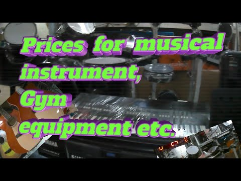 Price For Musical Instruments, Gym Equipment,etc.