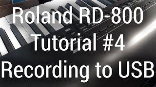 roland rd 800 tutorial recording to usb