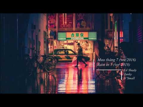 Rain in 7 (ver1-2016) Lil shady x Zenky x N'Small