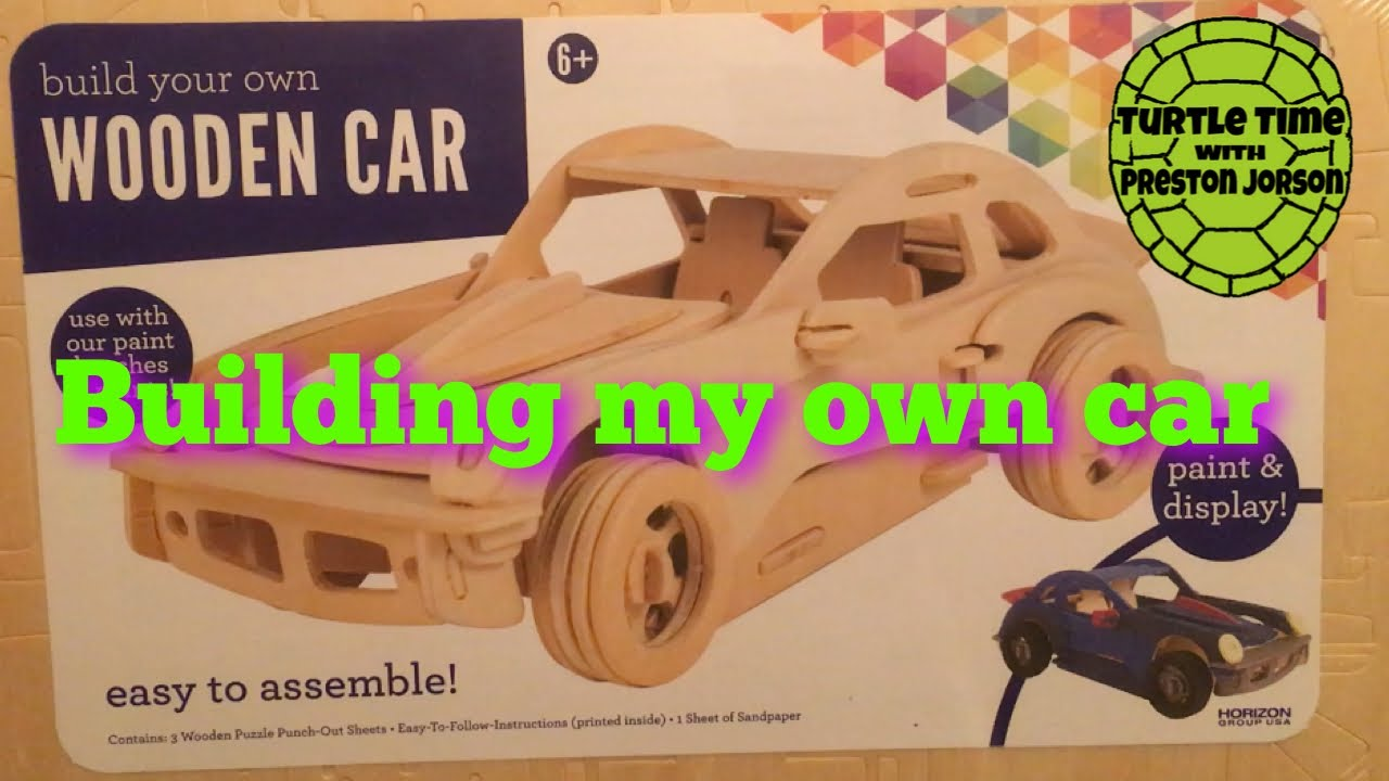 Preston Builds Build Your Own Wooden Car