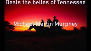 michael martin murphey   The yellow rose of texas   +   lyrics