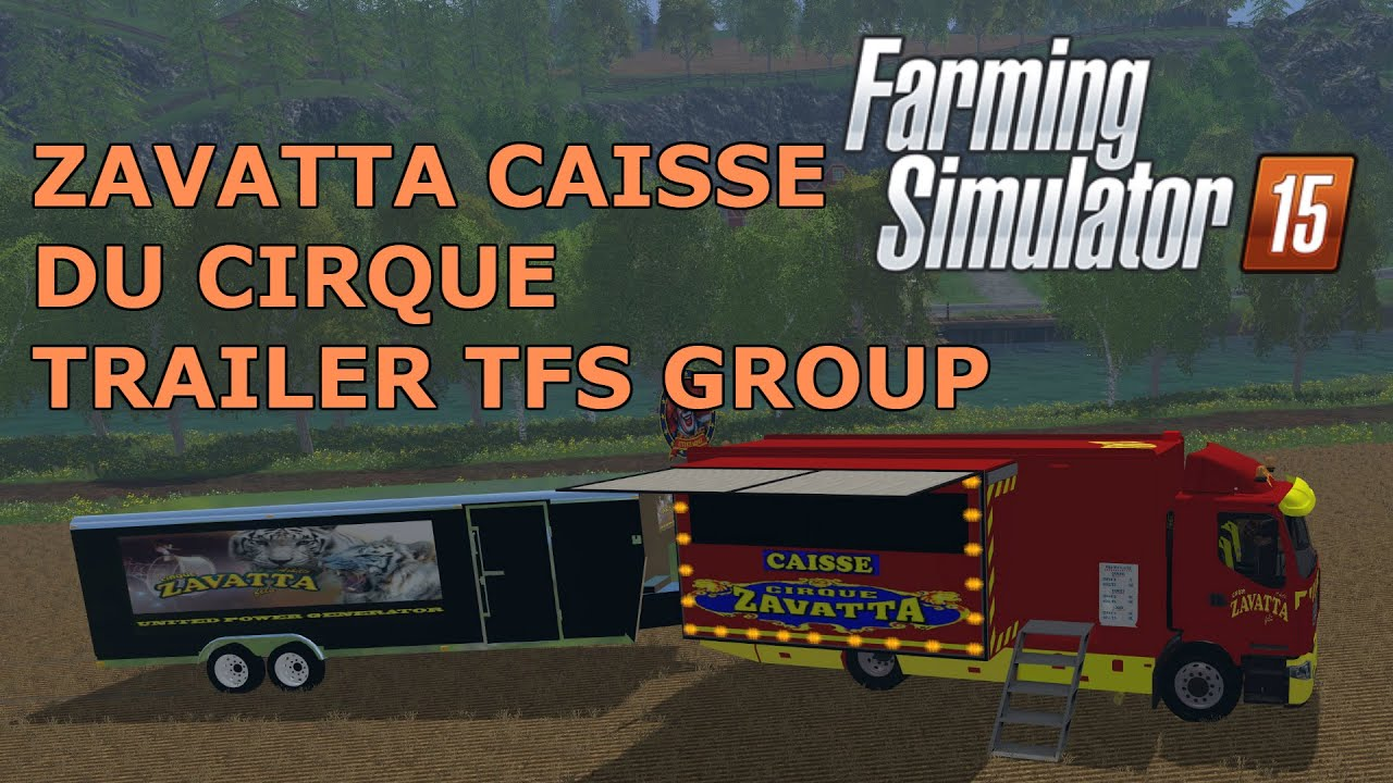 Farming Simulator 15 Mods - ZAVATTA CAISSE DU CIRQUE & TRAILER on western town map, colonial house map, st thomas map, valley of kings map, princess map, colosseum map, new amsterdam map, storybook map, encore map, red map, city limits map, ancient world map, magic map, circuit map, cowboy map, greater vancouver map, ancient persia map, city of new orleans map, unr parking map, usa travel map,