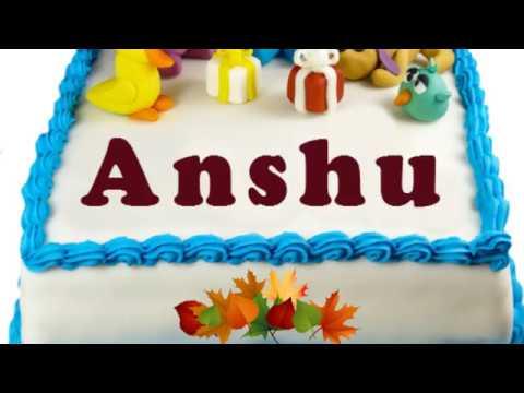 happy birthday anshu