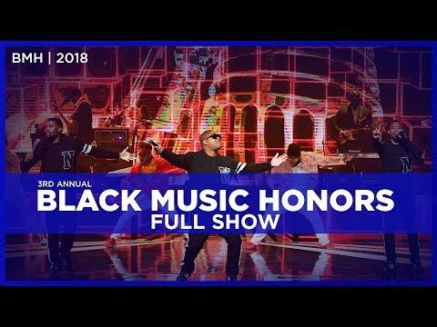 Black Music Honors Full Show   2018