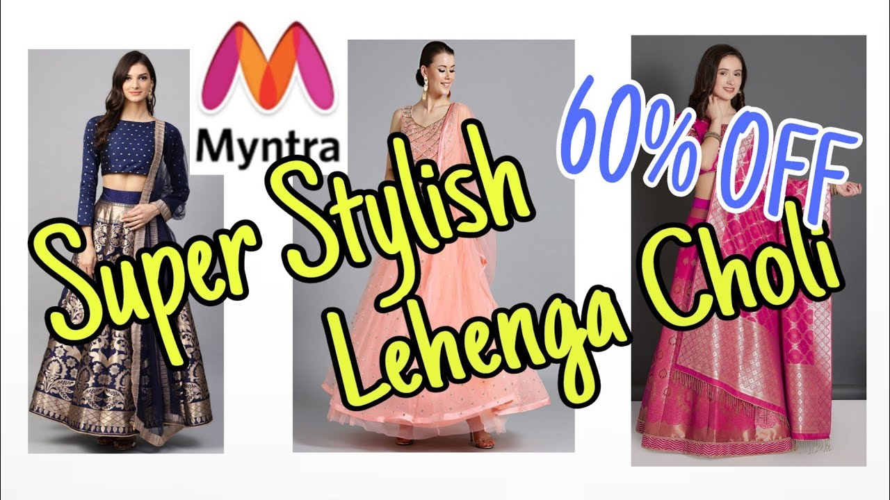 1c6e5734167ee1 MYNTRA) - Latest Style & Beautiful LEHENGA CHOLI COLLECTION - YouTube
