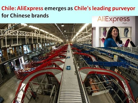 Chile: AliExpress emerges as Chile's leading purveyor for Chinese brands
