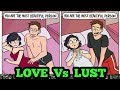 LOVE VS LUST IN MARRIED LIFE | CHECK OUT THEIR DIFFERENCE...!