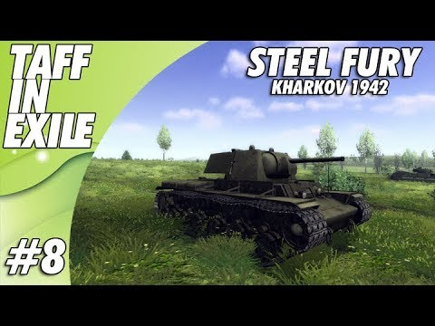 Steel Fury Kharkov 1942 | E8 | Fragging Out!