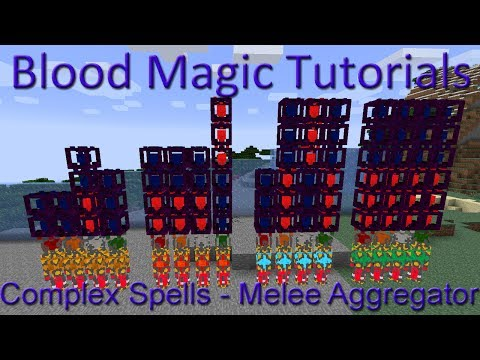 Melee Aggregator: Blood Magic Complex Spells Tutorial