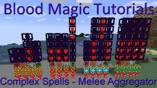 Melee Aggregator: Blood Magic Complex Spells Tutorial thumbnail