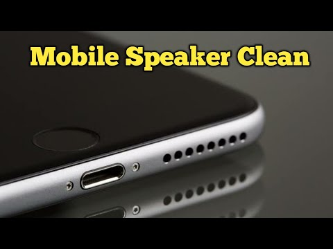 How to clean mobile speaker