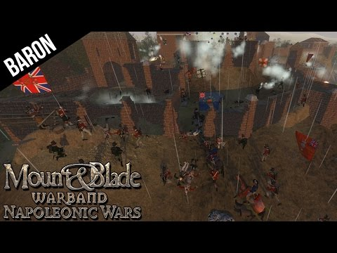 Mount & Blade WarBand Napoleonic Wars Seige!  The Coolest Fort Ever!