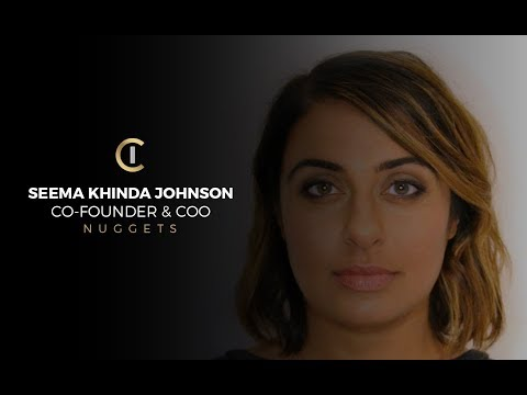 Interview with Seema Khinda Johnson, Co-Founder of Nuggets
