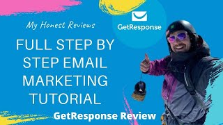 GetResponse Review 2020 - Full Step By Step Email Marketing Tutorial