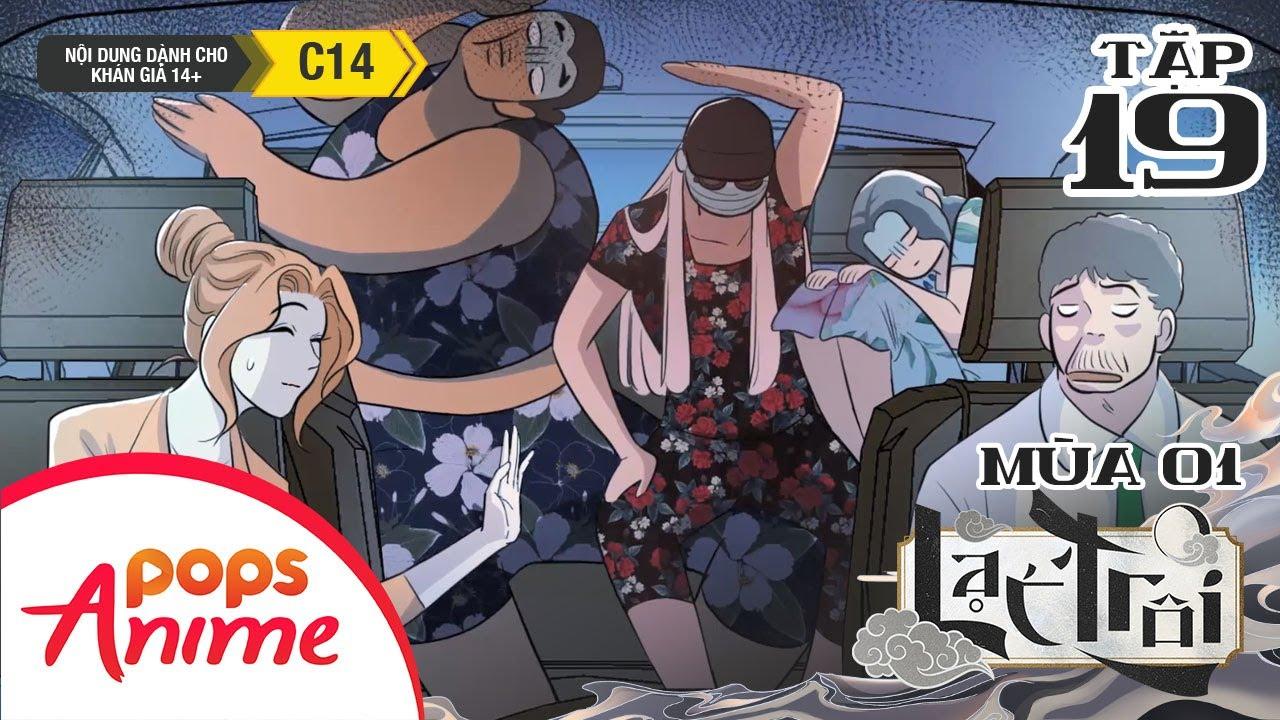 [S1] Lạc Trôi Tập 19 - Chung Cư Của Người Nổi Tiếng - Trọn Bộ Movingtoon Lạc Trôi