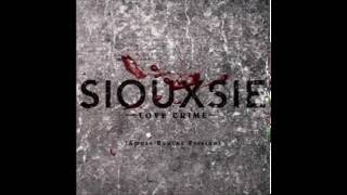 Love Crime - Amuse-Bouche version (Siouxsie Sioux & Brian Reitzell)