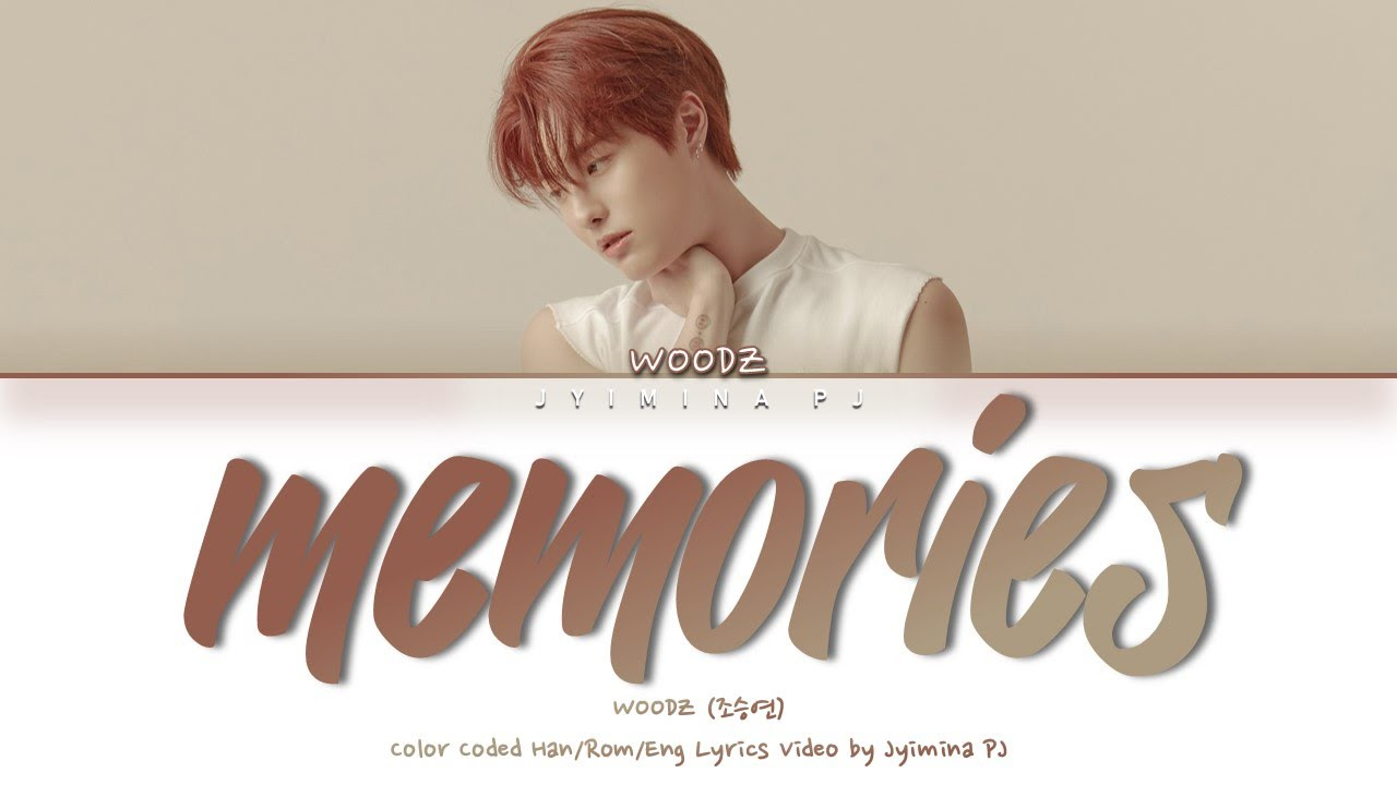 WOODZ (조승연) - 'Memories (주마등)' Lyrics (Color Coded_Han_Rom_Eng)