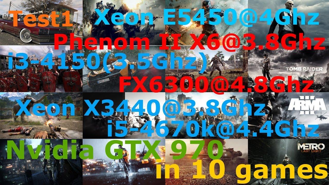 Test 1_Xeon E5450/Phenom II X6/FX 6300/Xeon X3440/i3-4150/i5-4670k + GTX  970 Low-Ultra 1080p