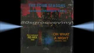 "THE FOUR SEASONS - Oh What a Night (Dec 1963) - 12"" remix 1988 - Soul Disco Rare"