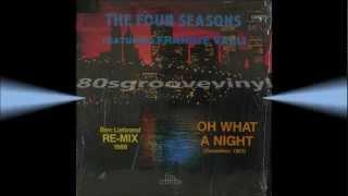 "THE FOUR SEASONS - Oh What a Night (Dec 1963) - 12"" remix 1988 - Soul Disco Rare"